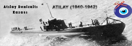 Atılay Denizaltı Kazası Nasıl Oldu?