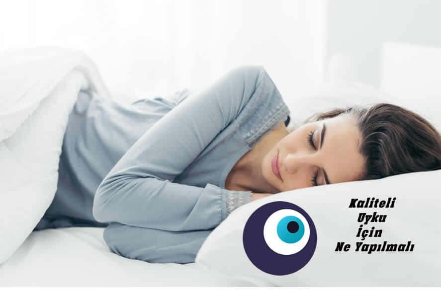 Kaliteli Uyku İçin Ne Yapılmalı?