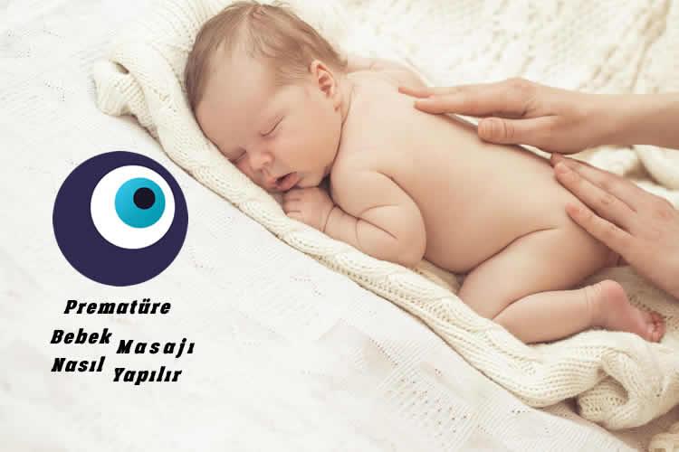 Prematüre Bebek Masajı Yapmanın Önemi
