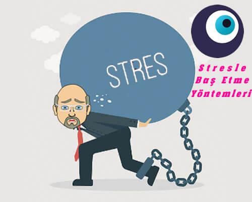 Stresle Baş Etme Yöntemleri