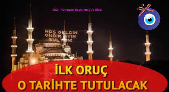2021 Ramazan Başlangıcı Ve Bitişi Tarihleri