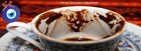 Kahve Falına Nasıl Bakabilirim?