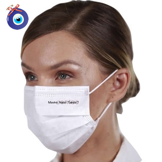 Maske Nasıl Takılır?