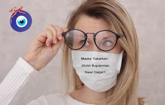 Maske Takarken Gözlük Buğulanması Nasıl Geçer